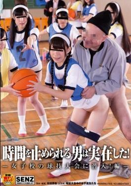 Man Who Can Stop Time Was Real!And Sneaked Into Ball Game Tournament Of Girls School!Hen